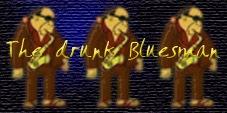 THE DRUNK BLUESMAN copia